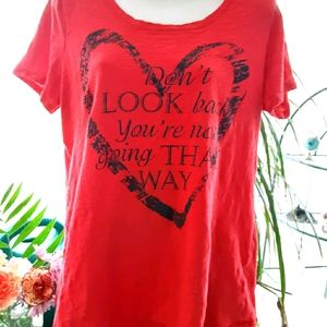 Don't Look Back You're Not Going That Way tshirt